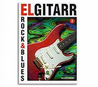 Elgitarr rock & blues 2 + CD - K.G.Johansson