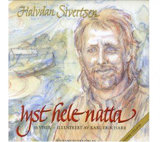 Halvdan Sivertsen - Lyst Hele Natta