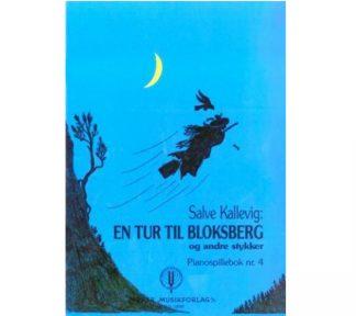 En tur til Bloksberg og andre stykker - Salve Kallevig